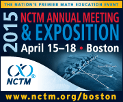 Mark your calendar for 2015 NCTM Annual Meeting & Exposition in Boston, April 15-18.