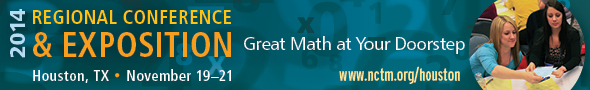 2014 NCTM Regional Conference & Exposition in Houston, November 19-21