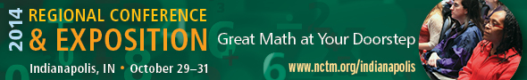 2014 NCTM Regional Conference & Exposition in Indianapolis, October 29-31