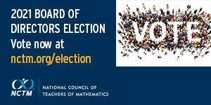 NCTM 2021 Election - Vote Now!