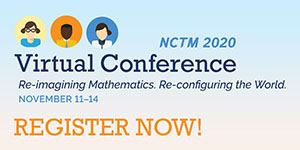 NCTM 2020 Virtual Conference - Register Now!