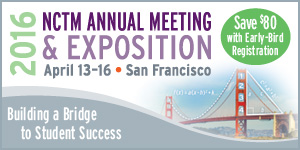 Save with Early Bird Registration for the 2016 NCTM Annual Meeting