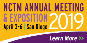 Register Now for the 2019 NCTM Annual Conferences