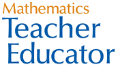 Mathematics Teacher Educator - an online journal for paractitioners in mathematics teacher education