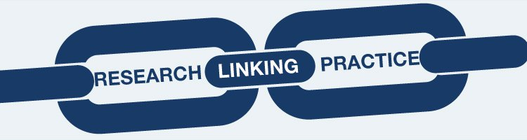 Linking Research Practice Banner