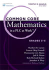 cover image for Common Core Mathematics in a PLC at Work, Grades 3-5