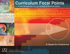Curriculum Focal Points for Prekindergarten through Grade 8 Mathematics: A Quest for Coherence