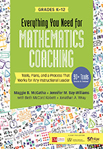 Everything You Need for Mathematics Coaching: Tools, Plans, and a Process that Works for An Instructional Leader, Grades K-12