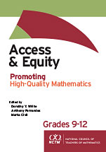 Access and Equity: Promoting High-Quality Mathematics in Grades 9-12 (Download)